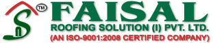 FAISAL ROOFING SOLUTION PVT LTD